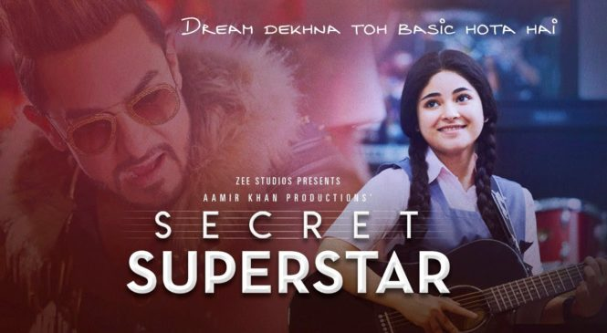 """""""Secret Superstar"""" is not just about chasing your passion"""