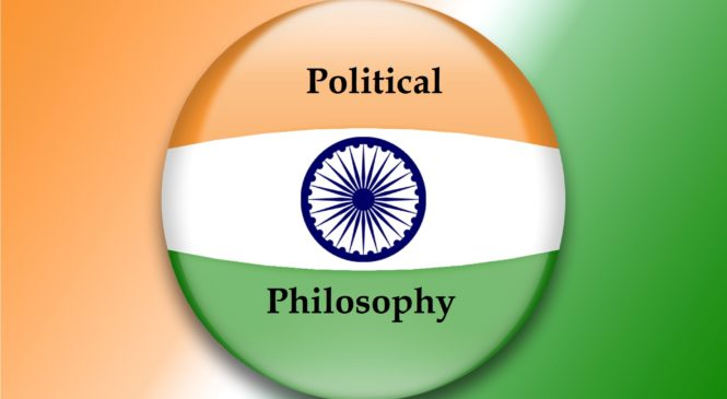 Philosophical foundations of political India – Essays in political philosophy