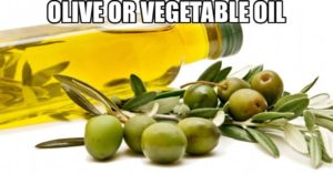 Olive or vegetable oil